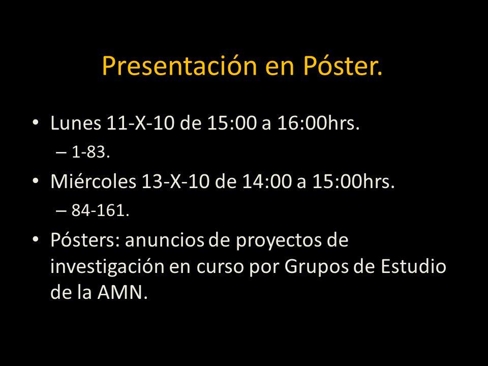 Presentación en Póster.Lunes 11-X-10 de 15:00 a 16:00hrs.