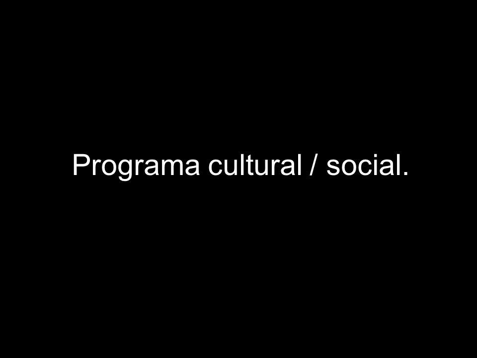 Programa cultural / social.