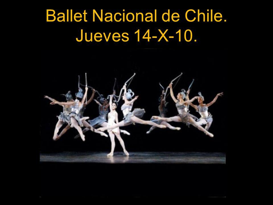Ballet Nacional de Chile. Jueves 14-X-10.