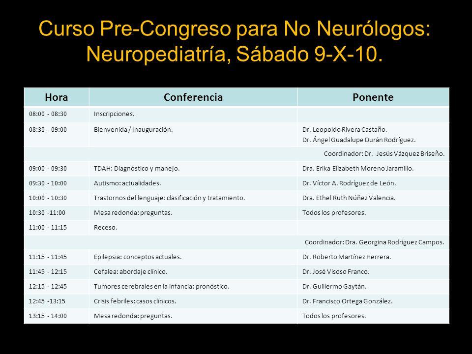 Curso Pre-Congreso para No Neurólogos: Neuropediatría, Sábado 9-X-10.