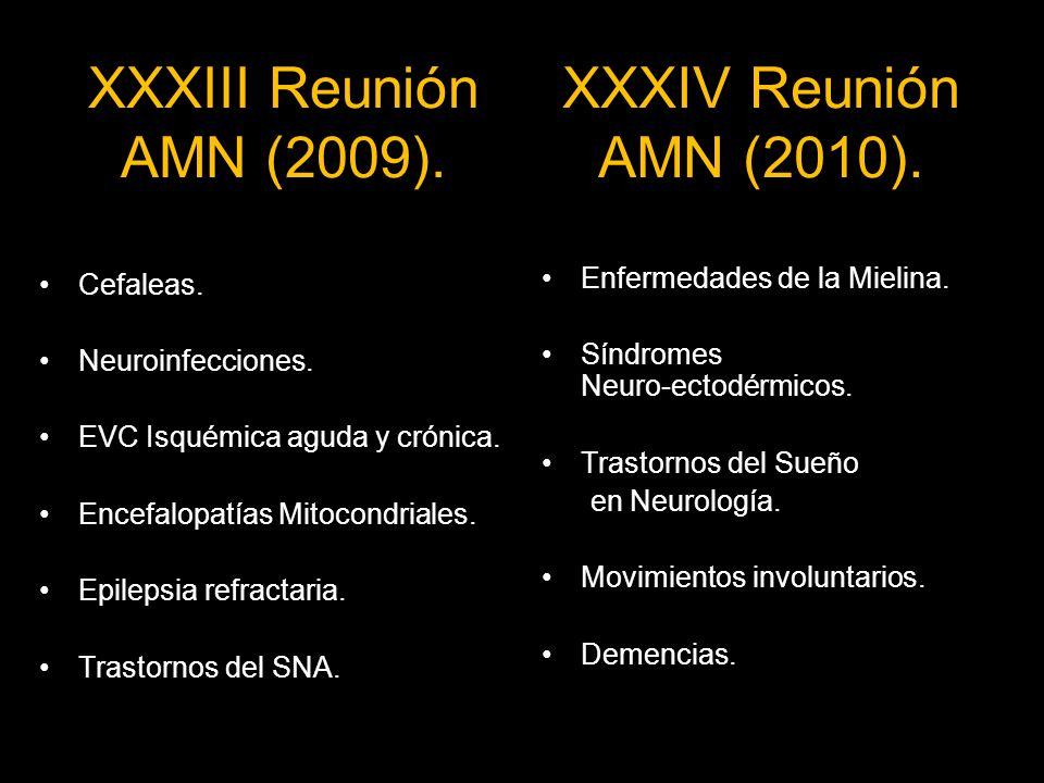 XXXIII Reunión AMN (2009).Cefaleas. Neuroinfecciones.