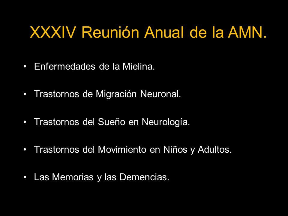 Enfermedades de la Mielina.Trastornos de Migración Neuronal.