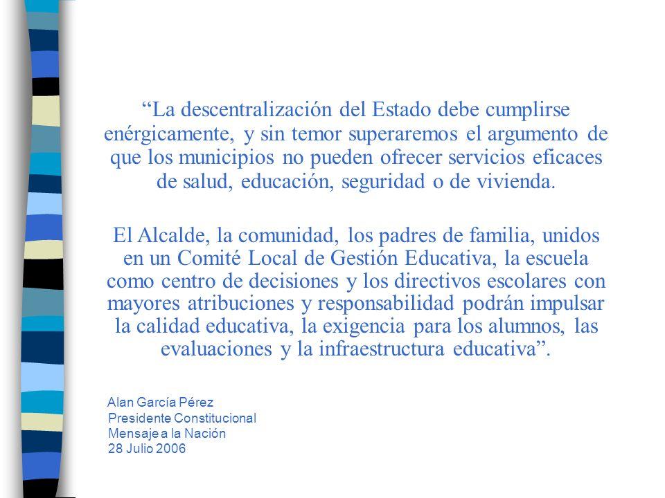 La Municipalización es una reorganización de las instituciones que administran las escuelas públicas.