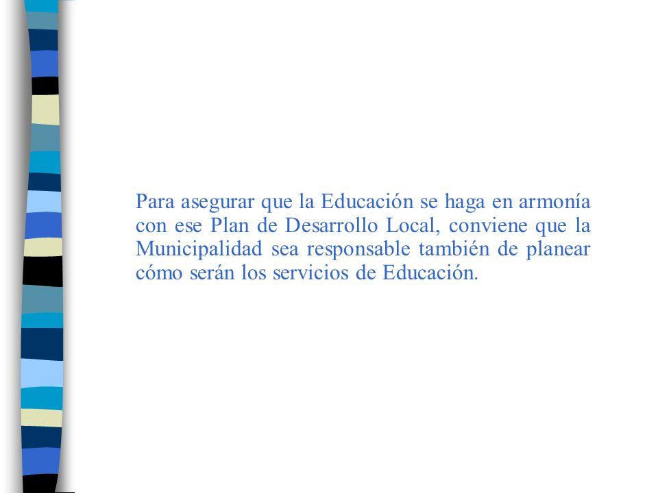 Mejorar la calidad de la educación a través de la aplicación de un modelo de gestión educativa con la participación del Municipio y la Comunidad Educativa Local, en el marco del plan de desarrollo municipal y el proceso de descentralización.