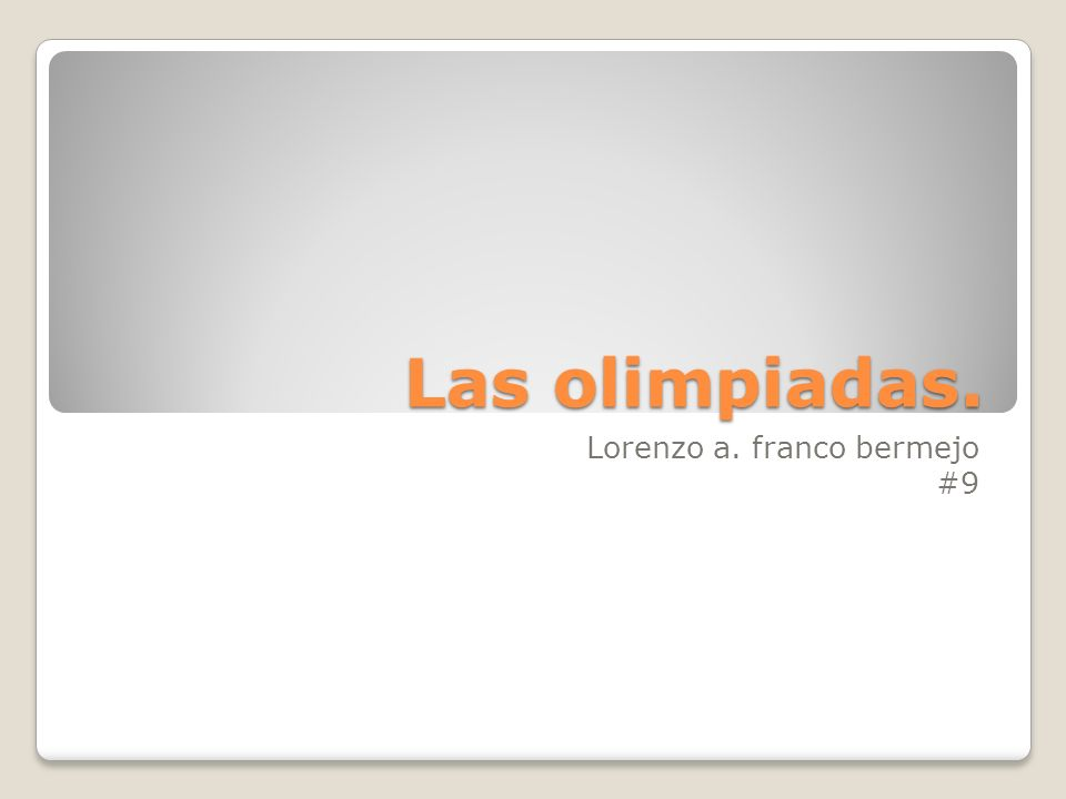 Definicion de olimpiadas.