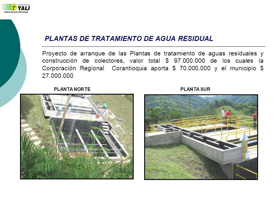 PLANTAS DE TRATAMIENTO DE AGUA RESIDUAL PLANTA NORTEPLANTA SUR Proyecto de arranque de las Plantas de tratamiento de aguas residuales y construcción d
