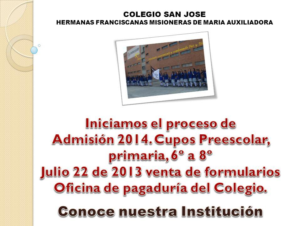 COLEGIO SAN JOSE HERMANAS FRANCISCANAS MISIONERAS DE MARIA AUXILIADORA