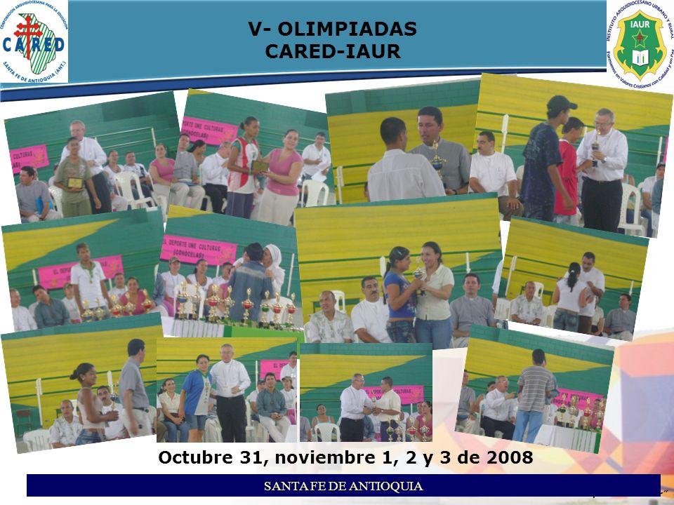 itson ITSON - Educar para Trascender V- OLIMPIADAS CARED-IAUR SANTA FE DE ANTIOQUIA Octubre 31, noviembre 1, 2 y 3 de 2008