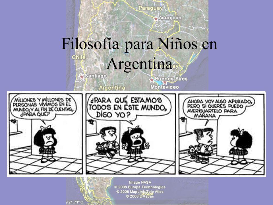 Estos son algunos casos de aplicación de la propuesta de Filosofía para Niños en Argentina, existen muchos otros y de distintas maneras…