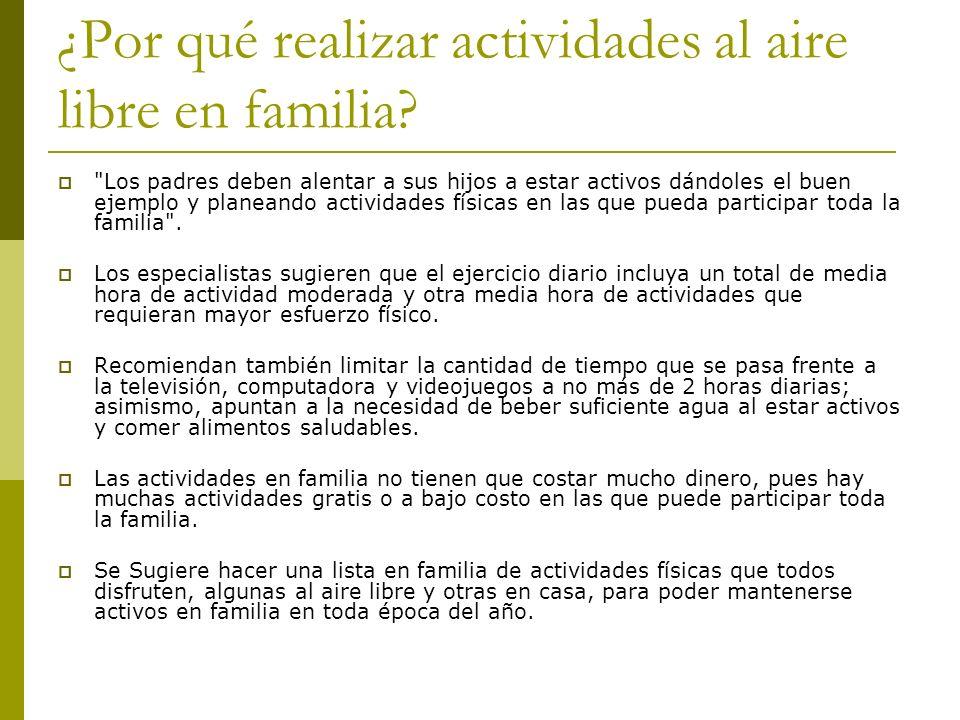 ¿Por qué realizar actividades al aire libre en familia?