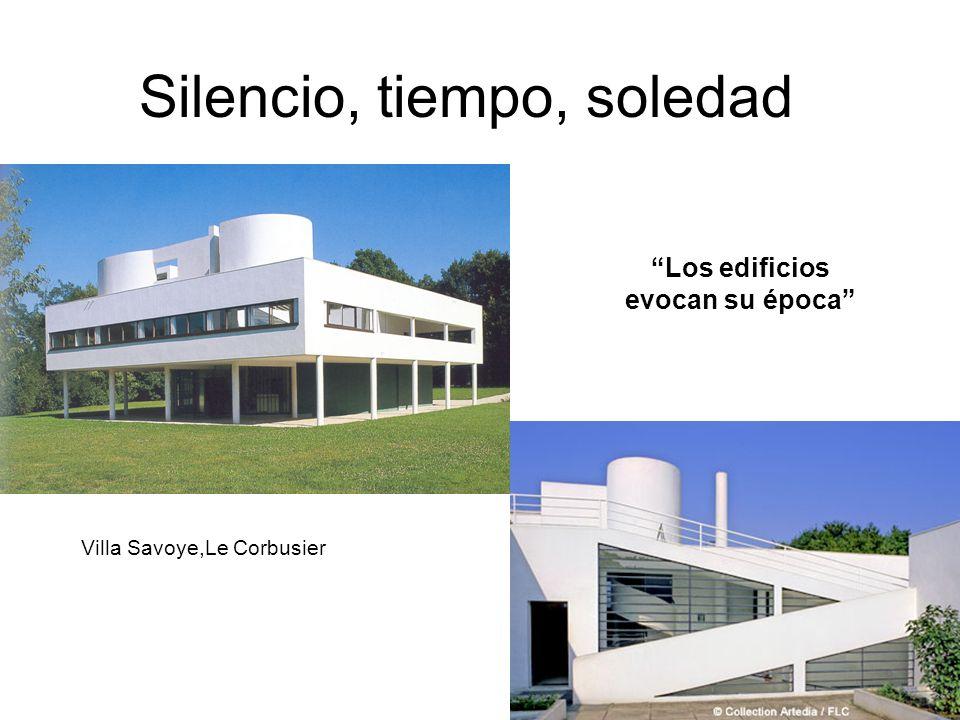 Villa Savoye,Le Corbusier Los edificios evocan su época Silencio, tiempo, soledad
