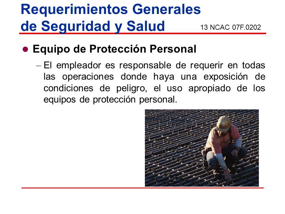 Equipo de protección personal Las regulaciones que gobiernan el uso, selección y mantenimiento de los equipos de protección personal y de salvamento están descritos en la sub parte E de este parte (29 CFR 1926).