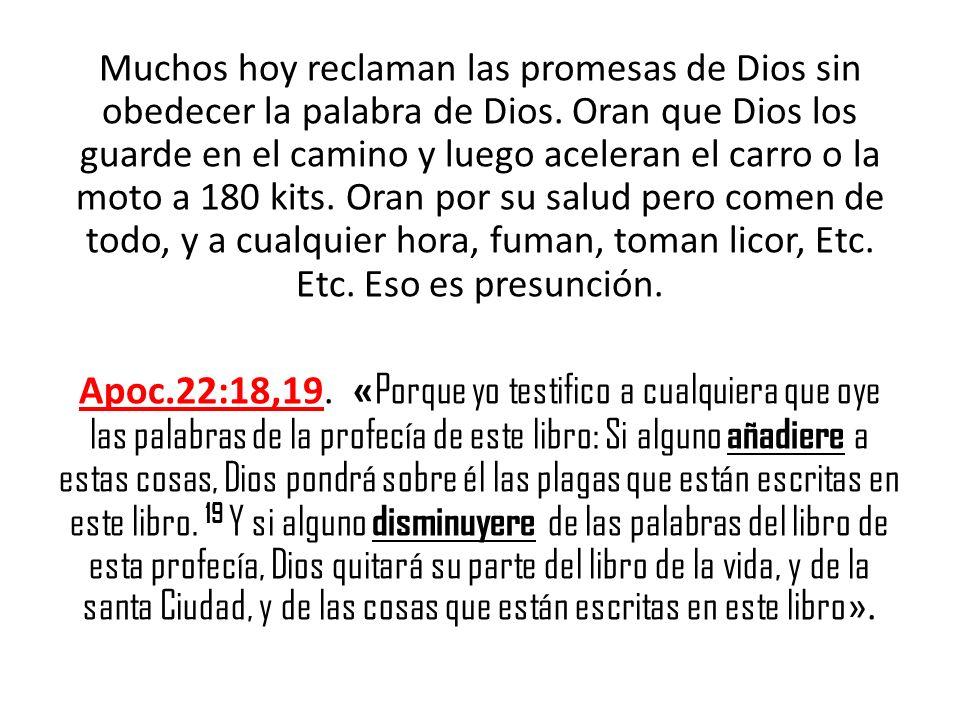 Muchos hoy reclaman las promesas de Dios sin obedecer la palabra de Dios. Oran que Dios los guarde en el camino y luego aceleran el carro o la moto a