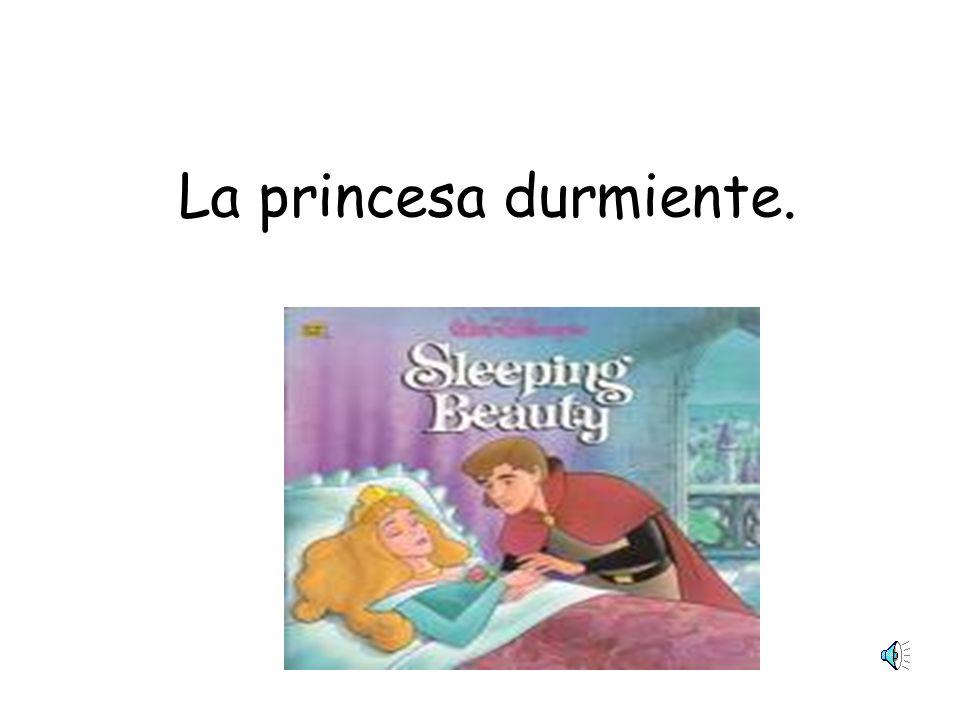 La princesa durmiente.