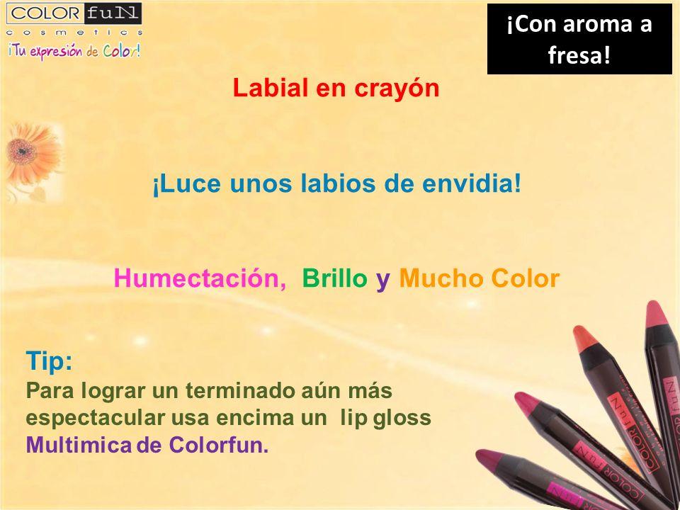 ¡Con aroma a fresa! Labial en crayón ¡Luce unos labios de envidia! Humectación, Brillo y Mucho Color Tip: Para lograr un terminado aún más espectacula