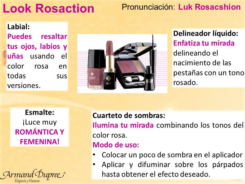 Look Rosaction Delineador líquido: Enfatiza tu mirada delineando el nacimiento de las pestañas con un tono rosado. Cuarteto de sombras: Ilumina tu mir