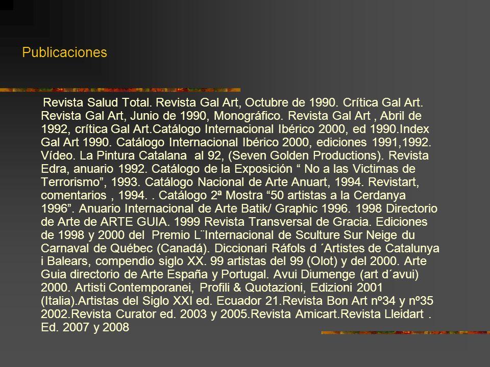 Publicaciones Revista Salud Total. Revista Gal Art, Octubre de 1990. Crítica Gal Art. Revista Gal Art, Junio de 1990, Monográfico. Revista Gal Art, Ab