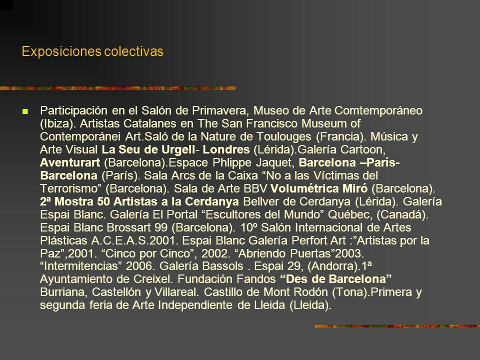 Exposiciones colectivas Participación en el Salón de Primavera, Museo de Arte Comtemporáneo (Ibiza). Artistas Catalanes en The San Francisco Museum of