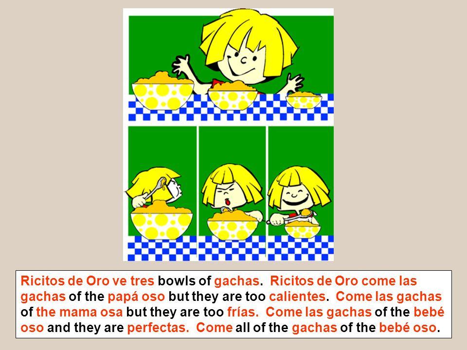 Ricitos de Oro ve tres bowls of gachas.