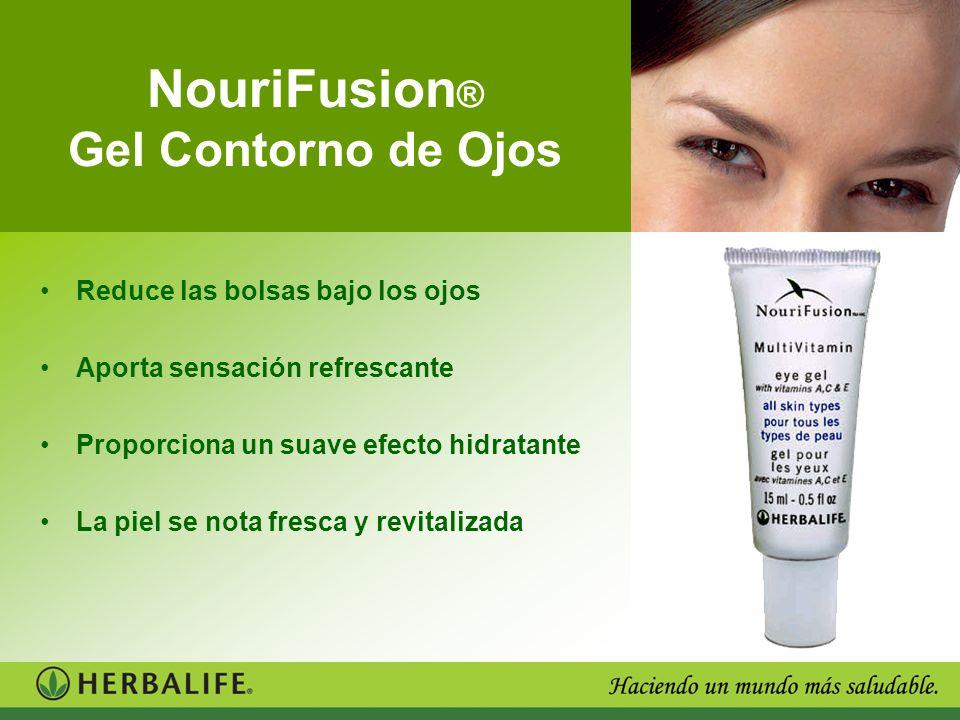 NouriFusion ® Gel Contorno de Ojos Reduce las bolsas bajo los ojos Aporta sensación refrescante Proporciona un suave efecto hidratante La piel se nota