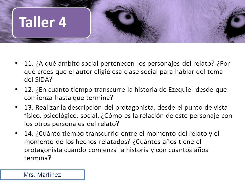 11.¿A qué ámbito social pertenecen los personajes del relato.