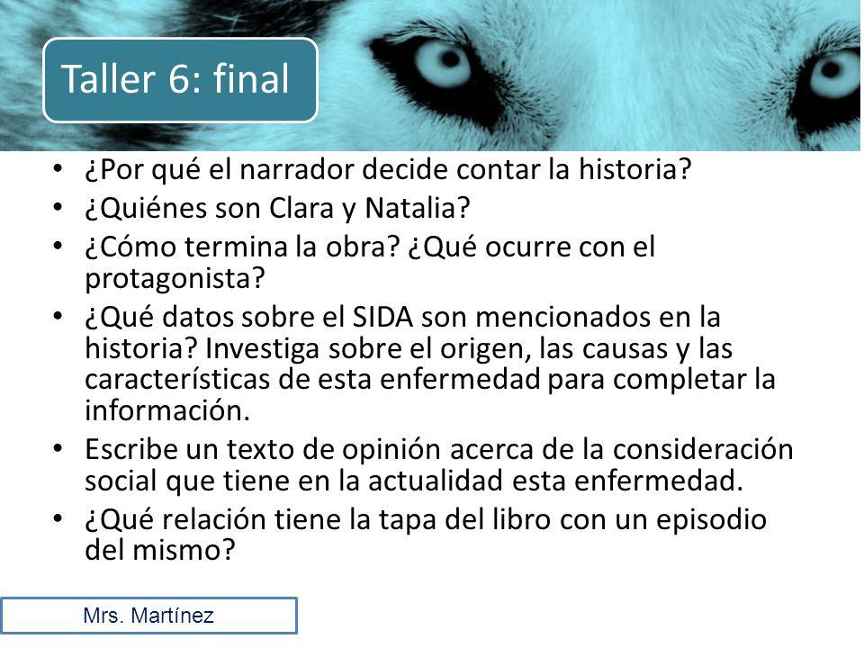 ¿Por qué el narrador decide contar la historia.¿Quiénes son Clara y Natalia.