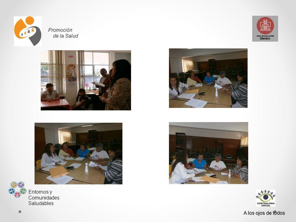 Promoción de la Salud Entornos y Comunidades Saludables A los ojos de todos 7 Capacitación alumnos y profesores del Plato del Buen Comer Se elaboro un taller con los 544 niños y 32 profesores, con el que aprendieron a identificar los grupos de alimentos y sus combinaciones para una Alimentación Saludable