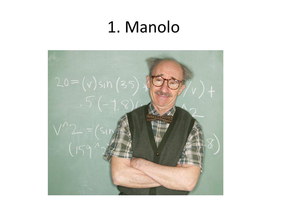 1. Manolo