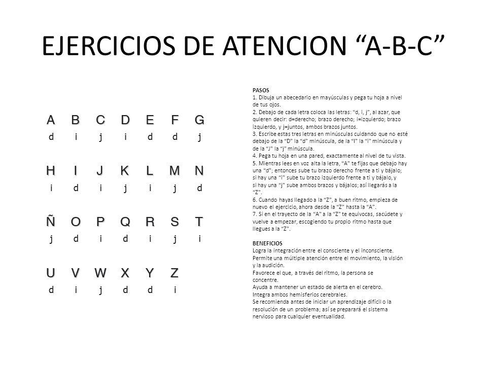EJERCICIOS DE ATENCION A-B-C PASOS 1.