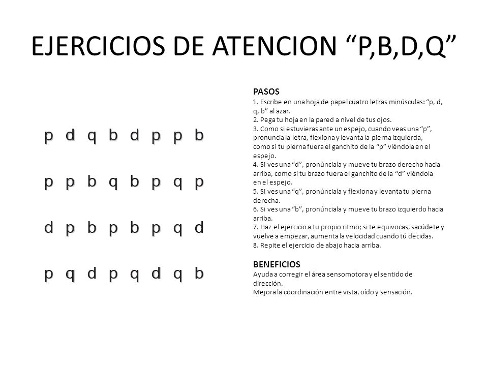 EJERCICIOS DE ATENCION P,B,D,Q PASOS 1.