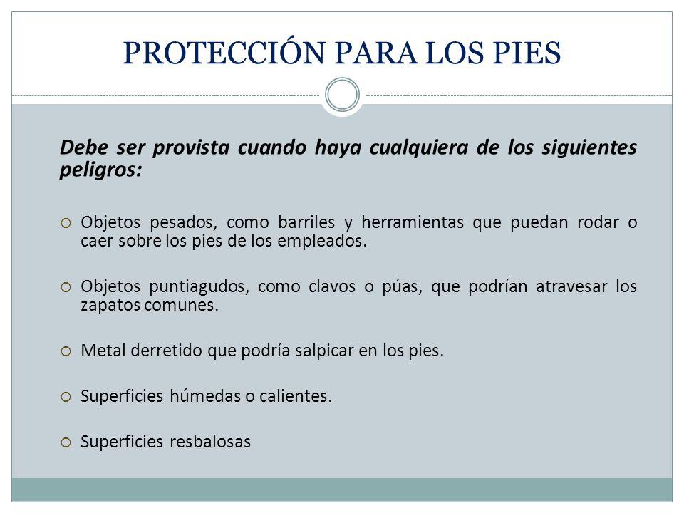 PROTECCIÓN PARA LOS PIES