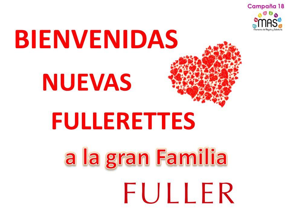 BIENVENIDAS NUEVAS FULLERETTES Campaña 18