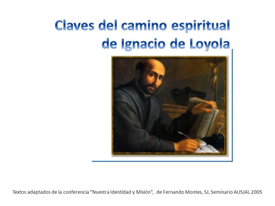 Textos adaptados de la conferencia Nuestra Identidad y Misión, de Fernando Montes, SJ, Seminario AUSJAL 2005
