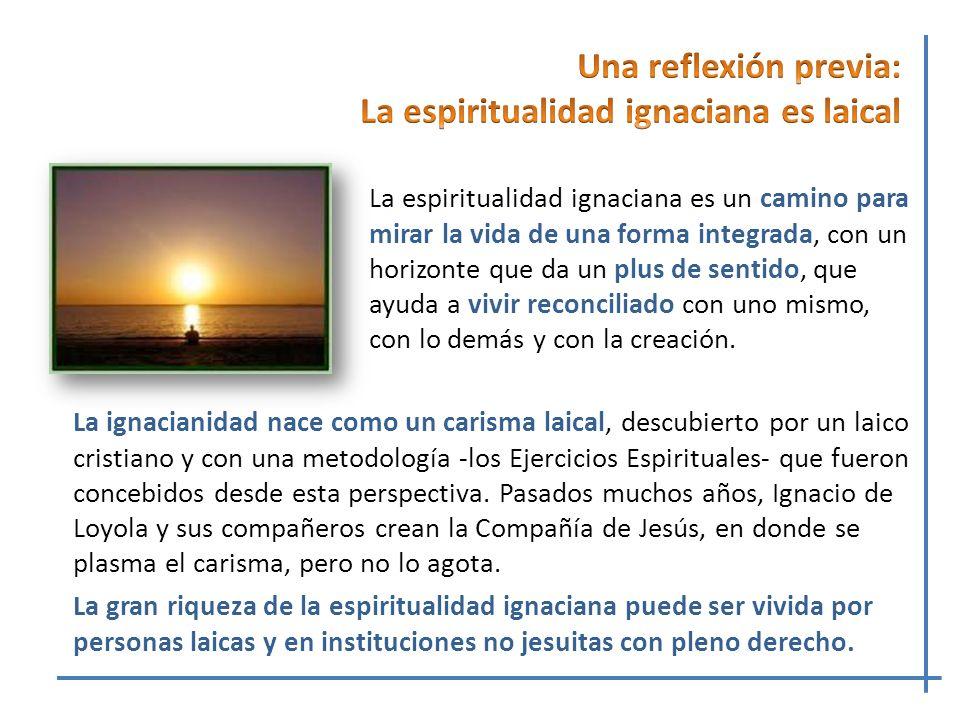 La más profunda experiencia de Ignacio es que se percibe como criatura, que ha sido creado por Dios y que le ama al llamarlo a la existencia.