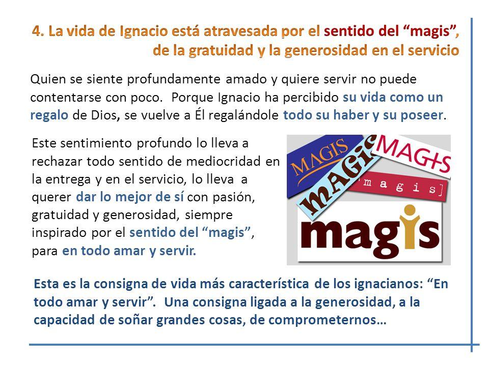 Movido por la lealtad y el sentido del Magis en el servicio, hay un dinamismo que lleva a Ignacio a estar siempre en búsqueda, con un corazón inquieto, en discernimiento.