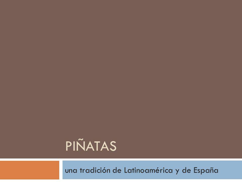 PIÑATAS una tradición de Latinoamérica y de España