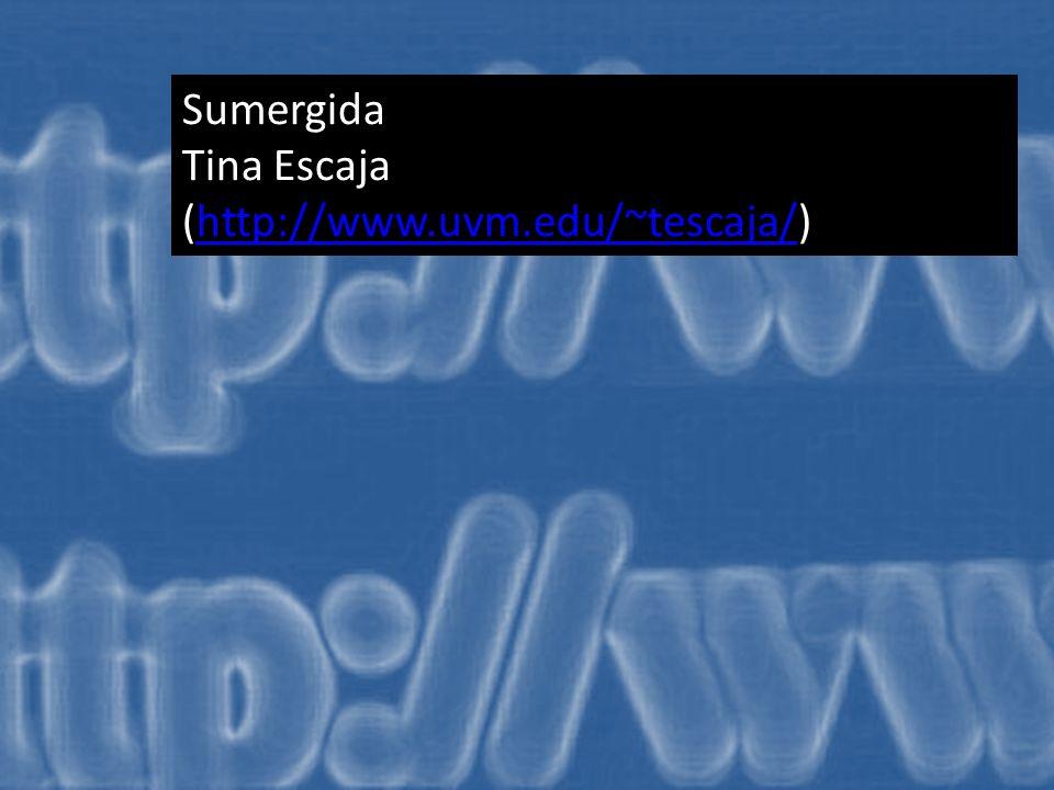 Sumergida Tina Escaja (http://www.uvm.edu/~tescaja/)http://www.uvm.edu/~tescaja/