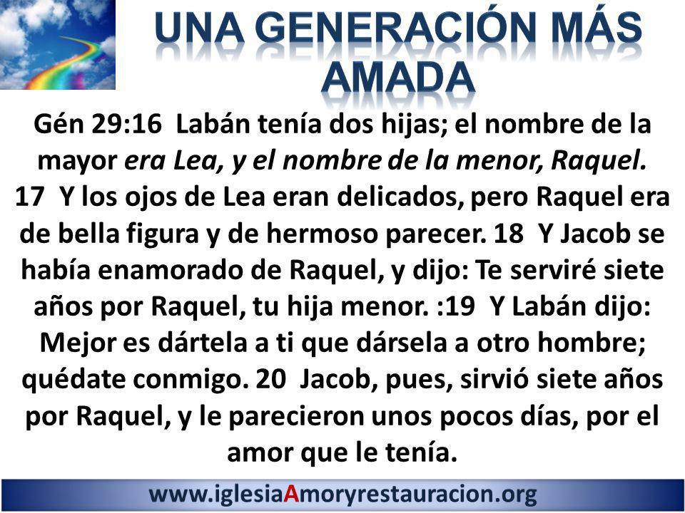 Gén 29:16 Labán tenía dos hijas; el nombre de la mayor era Lea, y el nombre de la menor, Raquel. 17 Y los ojos de Lea eran delicados, pero Raquel era