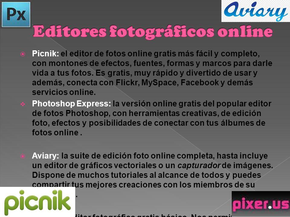 Picnik: el editor de fotos online gratis más fácil y completo, con montones de efectos, fuentes, formas y marcos para darle vida a tus fotos.