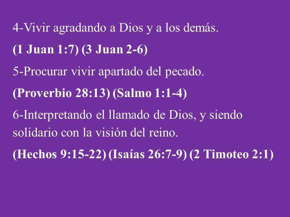 4-Vivir agradando a Dios y a los demás.