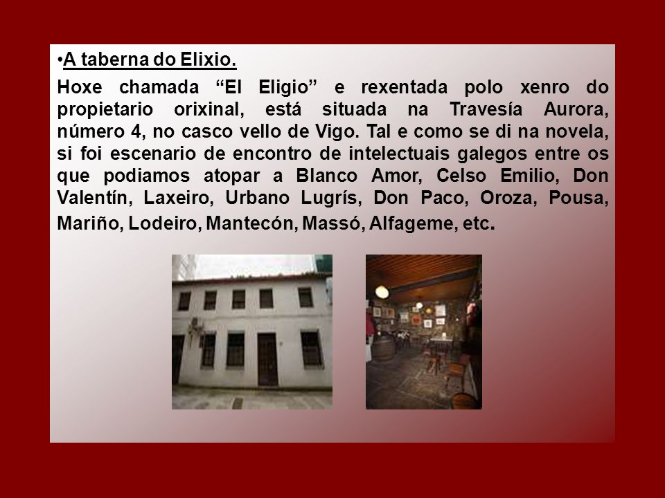 A taberna do Elixio.