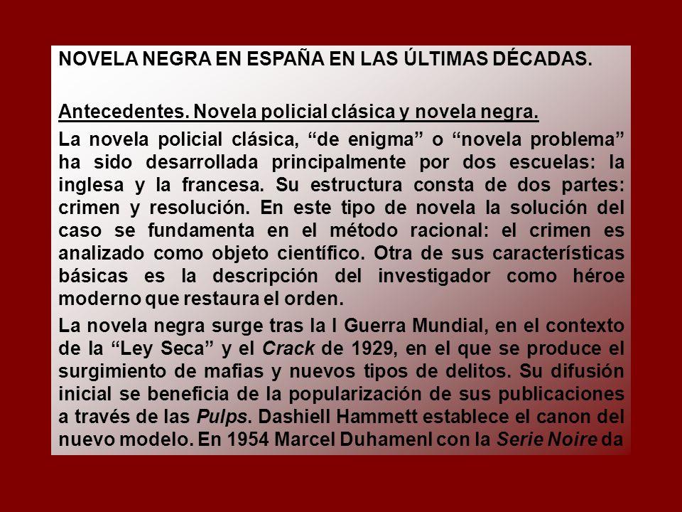 NOVELA NEGRA EN ESPAÑA EN LAS ÚLTIMAS DÉCADAS.Antecedentes.
