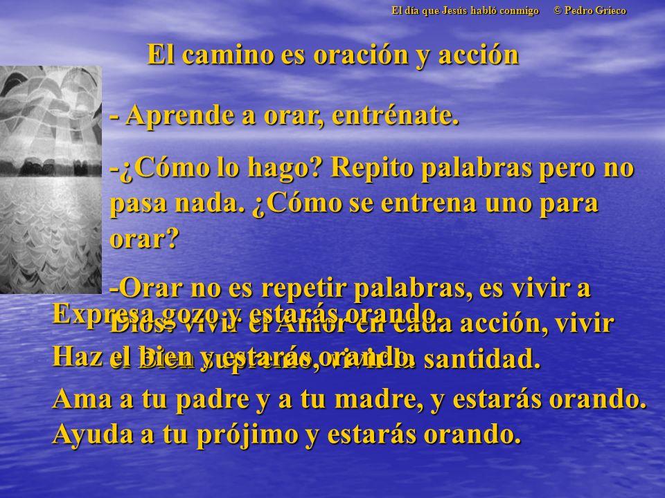 El día que Jesús habló conmigo © Pedro Grieco La ley del amor - ¿Y la mujer pecadora? ¿Por qué la llevaron ante ti? - La ley del Amor tenía que manife