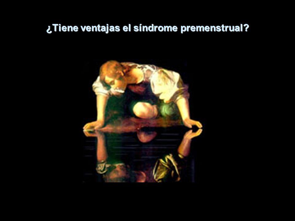¿Tiene ventajas el síndrome premenstrual?
