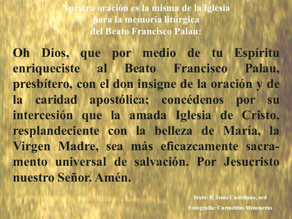 icono Nuestra oración es la misma de la Iglesia para la memoria litúrgica del Beato Francisco Palau: Oh Dios, que por medio de tu Espíritu enriquecist