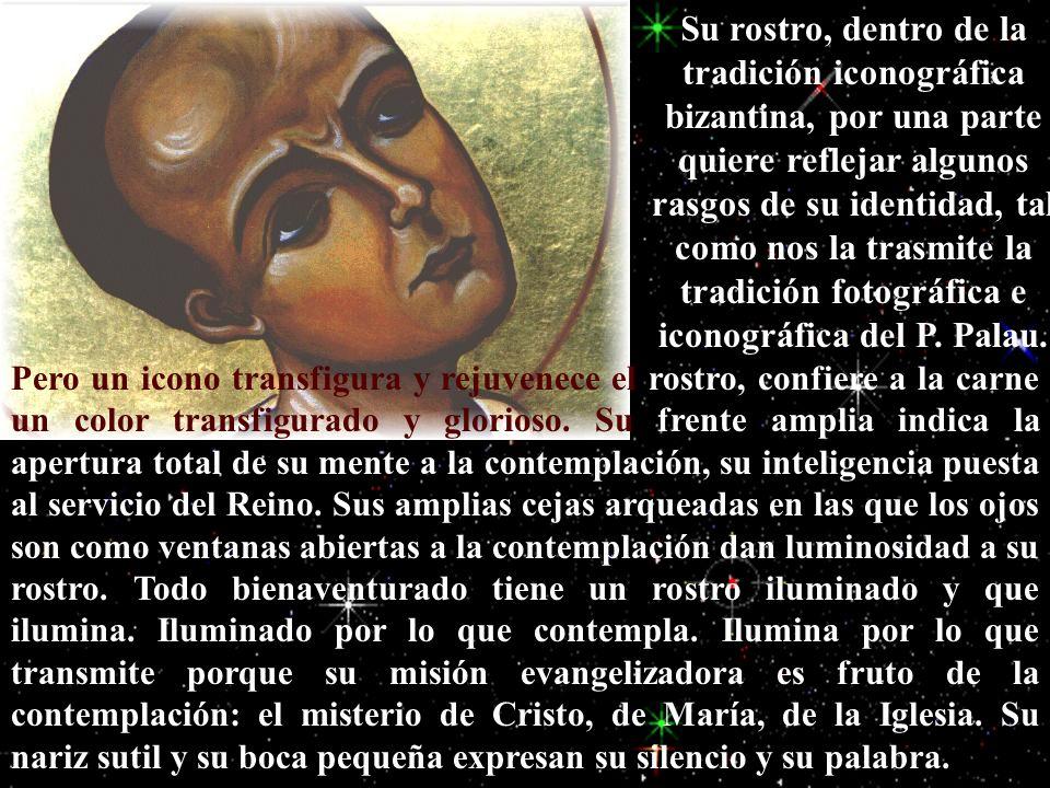 rostro Su rostro, dentro de la tradición iconográfica bizantina, por una parte quiere reflejar algunos rasgos de su identidad, tal como nos la trasmit