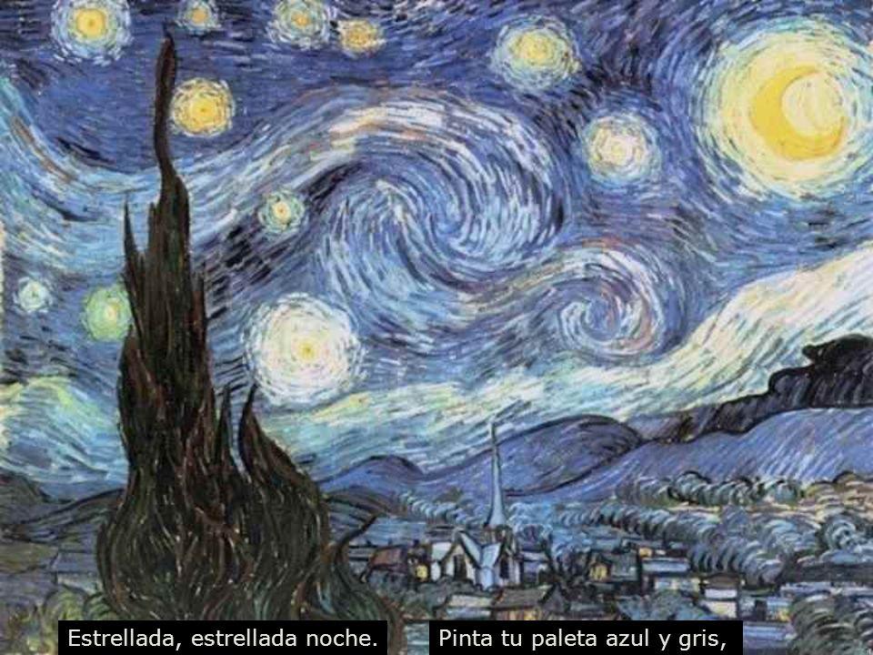 Estrellada, estrellada noche.Pinta tu paleta azul y gris,