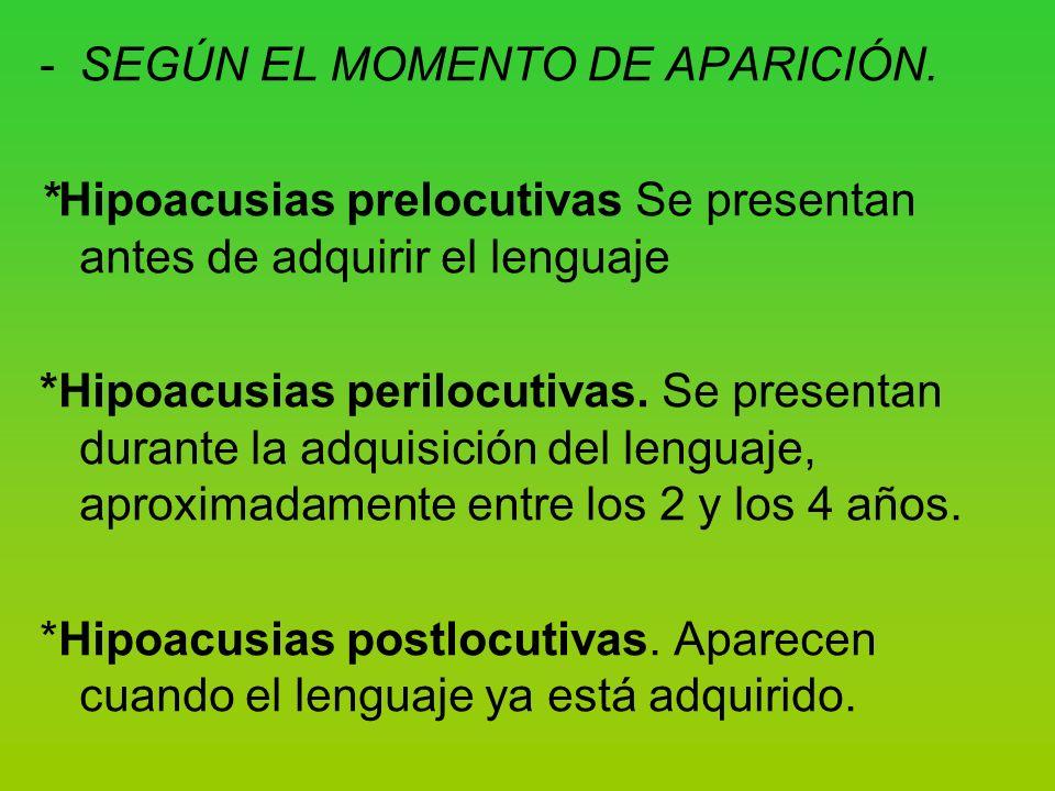 -SEGÚN EL MOMENTO DE APARICIÓN.