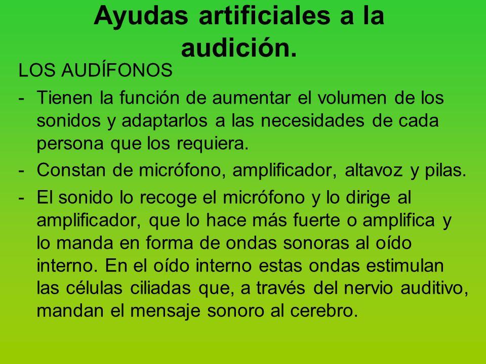 Ayudas artificiales a la audición.