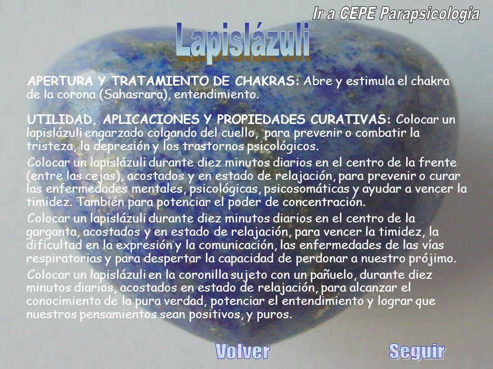 APERTURA Y TRATAMIENTO DE CHAKRAS: Abre y estimula el chakra de la corona (Sahasrara), entendimiento. UTILIDAD, APLICACIONES Y PROPIEDADES CURATIVAS: